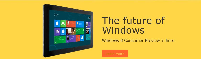 Windows 8 consumer Preview is here